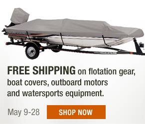 Free Shipping on flotation gear, boat covers, outboard motors and watersports equipment. May 9-28. Shop now